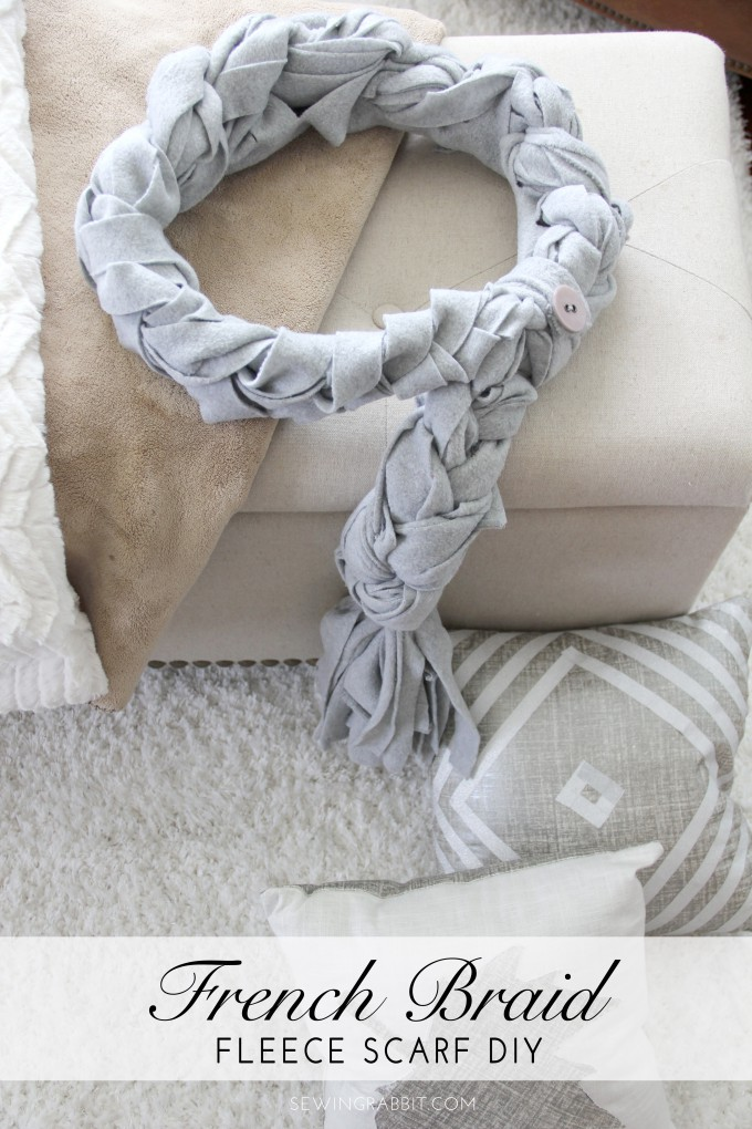 DIY French Braid Scarf Tutorial
