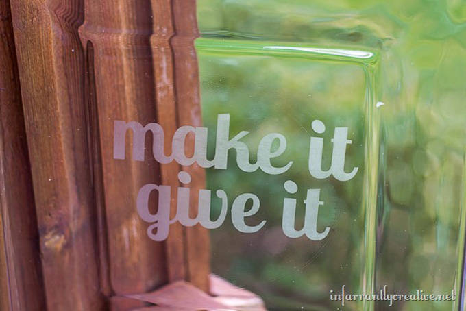 Etched DIY Make It Give It Platter from Infarrantly Creative