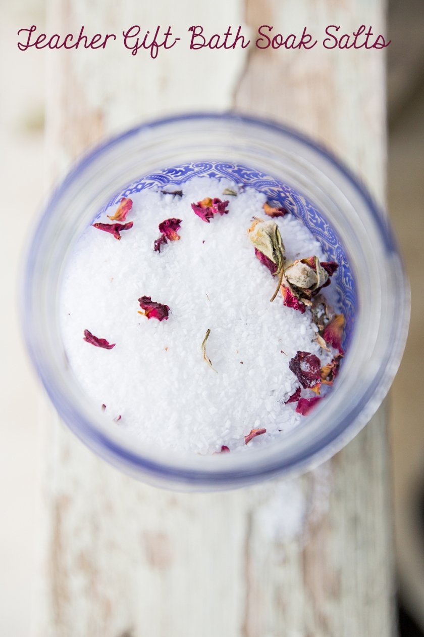 Quick and easy bath soaking salts make a great teacher gift!