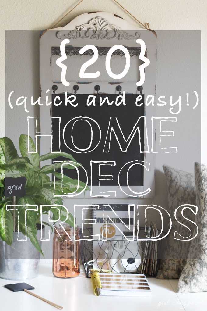 20 Simple & Trendy Home Decor Projects