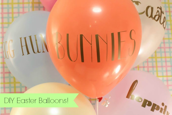 DIY Typography Easter Balloons