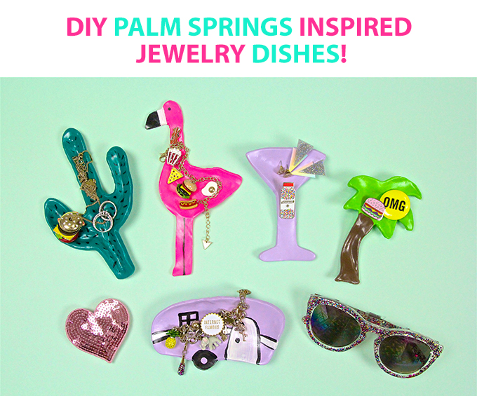 DIY Palm Springs Inspired Jewelry Dishes