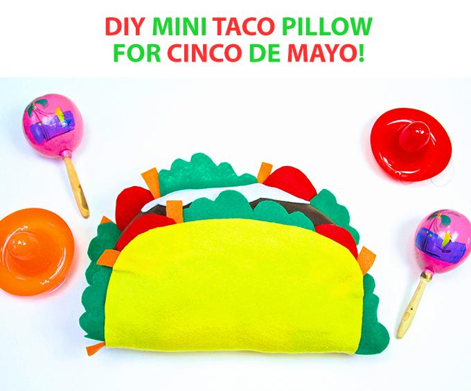 DIY Mini Taco Pillow for Cinco De Mayo