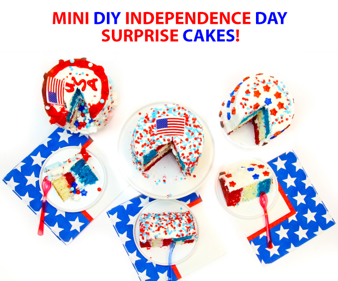 Mini DIY Independence Day Surprise Cakes