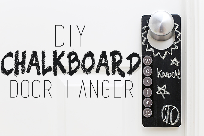 DIY Chalkboard Door Hanger