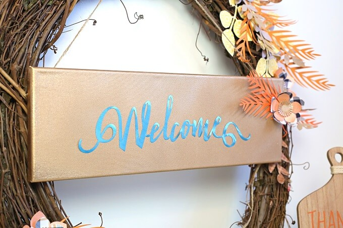 Welcome Fall with a Foil Crafted Sign