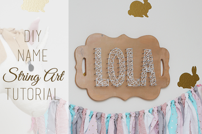 DIY Name String Art Tutorial