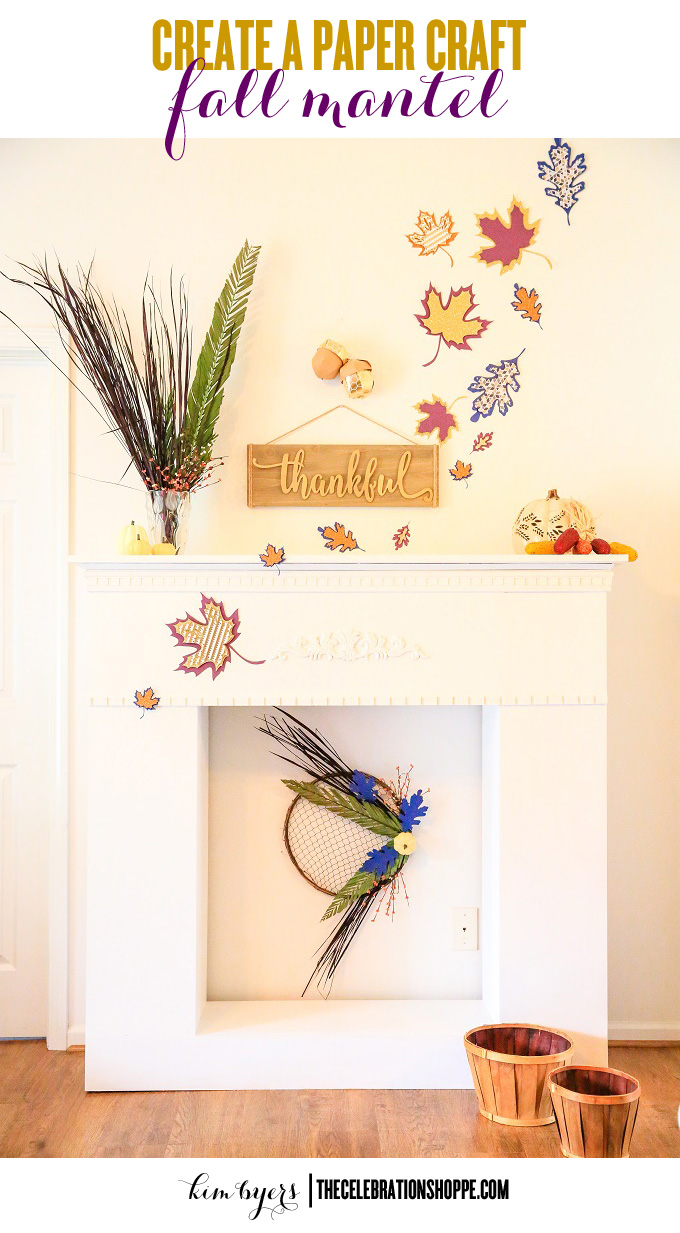 Decorate Your Mantel For Fall With Cricut Explore Air